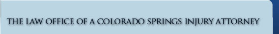 Colorado Springs Injury Attorney
